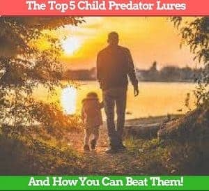 top 5 child predator lures