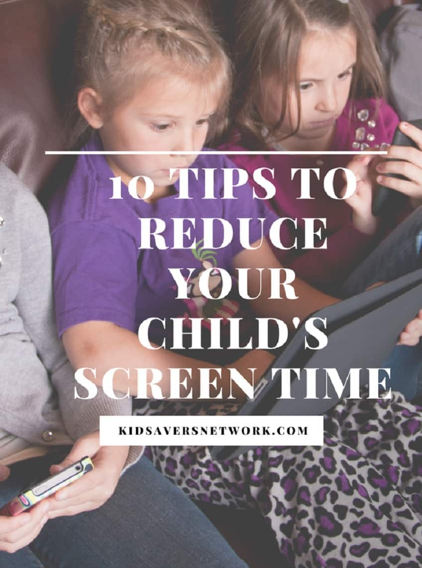 Too much screen time can lead to numerous health problems & behavioral issues. Our 10 tips can help!